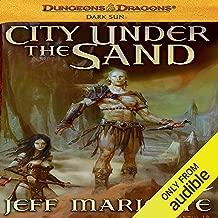 City Under the Sand: Dungeons & Dragons: Dark Sun, Book 1