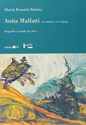 Anita Malfatti No Tempo E No Espaco