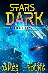 Stars Dark 8: Revenge Kindle Edition
