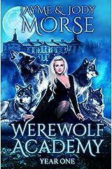 Werewolf Academy: Year One Kindle Edition