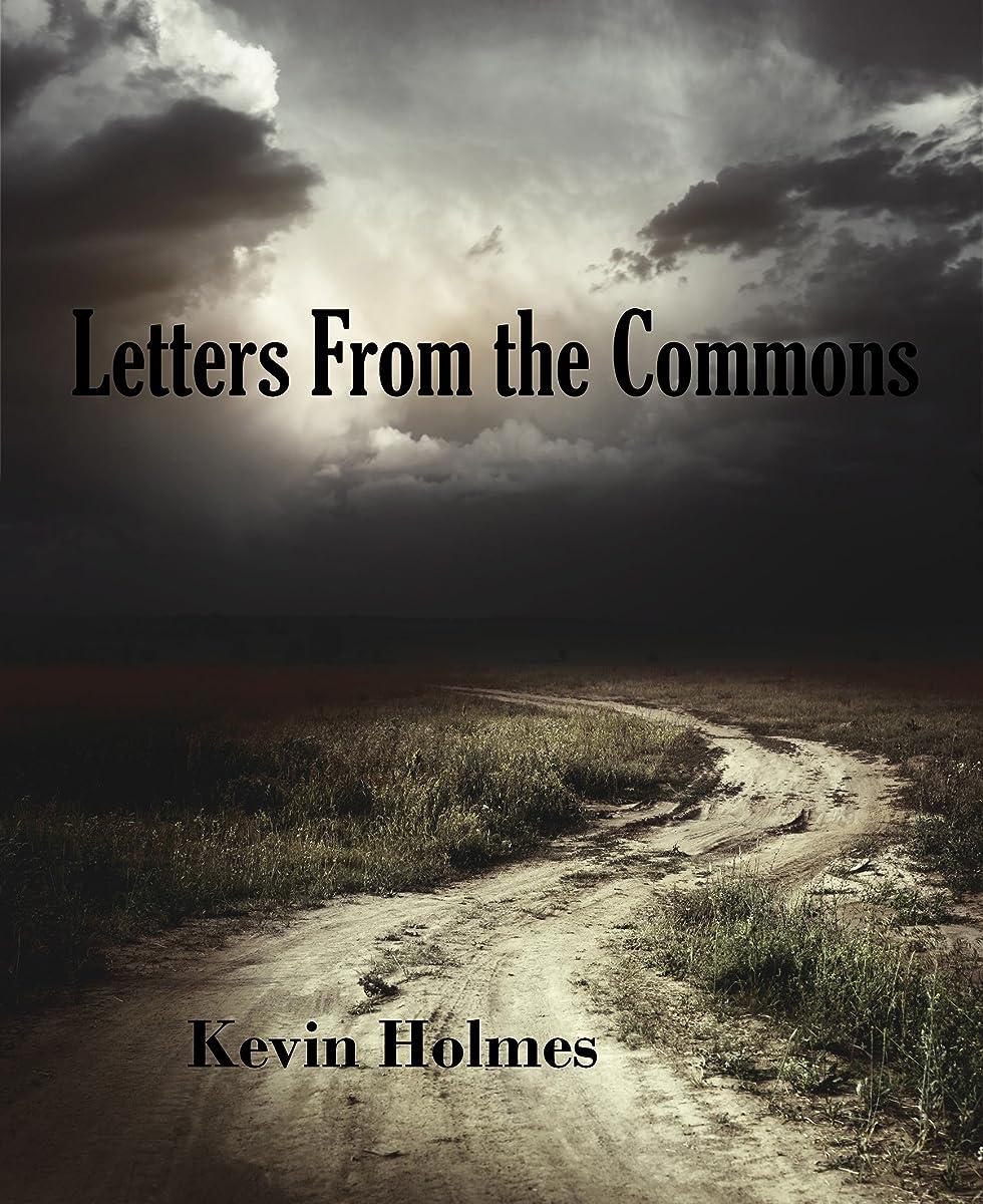 剛性壊れた財政Letters From the Commons (English Edition)