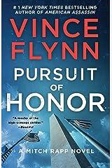 Pursuit of Honor: A Novel (Mitch Rapp Book 12) Kindle Edition