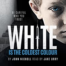 White Is the Coldest Colour: Dr. David Galbraith, Book 1