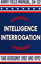 FM 34-52 Intelligence Interrogation: Army Field Manual for 1987 and 1992