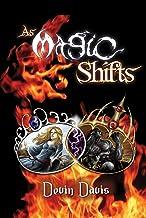 As Magic Shifts