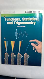 Functions , Statistics , and Trigonometry . The University of Chicago School Mathematics Project . (Further practice on SPUR objectives)