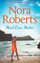 Mind Over Matter: The classic story from the queen of romance that you won't be able to put down (English Edition)