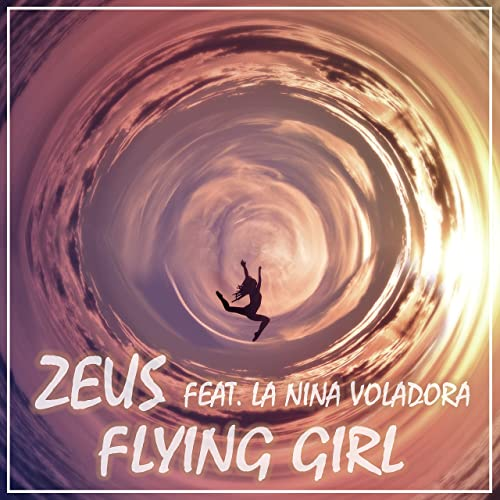 Zeus feat. La Nina Voladora - Flying Girl