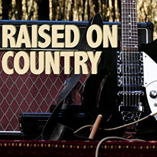 Raised On Country (Instrumental)