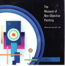 The Museum of Non-objective Painting: American Abstract Art