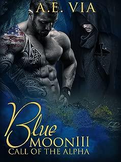 Blue Moon III: Call of the Alpha (English Edition)