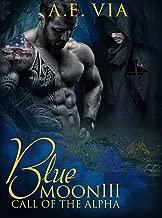 Blue Moon III: Call of the Alpha