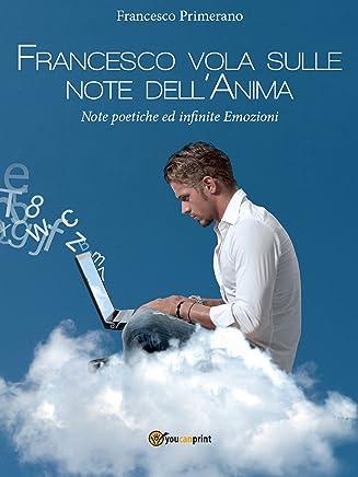 Francesco vola sulle note dellAnima