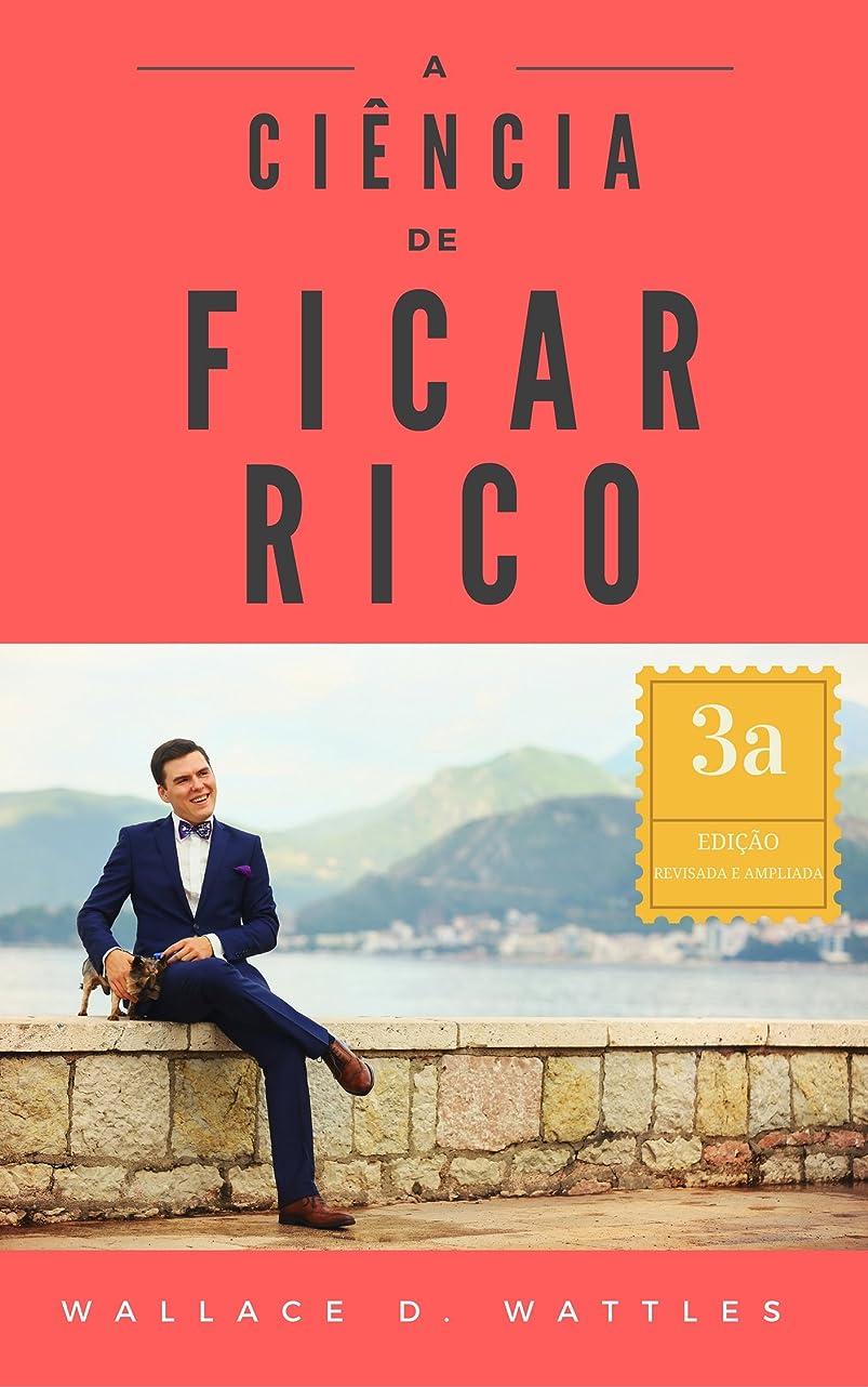 任命フィットネス革新A Ciência de Ficar Rico (Traduzido e com notas) (Portuguese Edition)