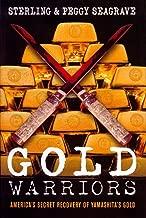Gold Warriors: America's Secret Recovery of Yamashita's Gold