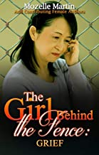 Girl Behind the Fence: Grief