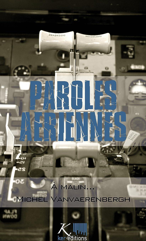 うめき声不愉快に追放するà malin…: Nouvelles autobiographiques (Paroles aériennes) (French Edition)