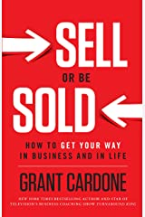 Sell or Be Sold: How to Get Your Way in Business and in Life (English Edition) eBook Kindle