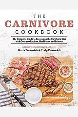 The Carnivore Cookbook Kindle Edition