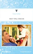 First Time, Forever (Fabulous Fathers Book 61)