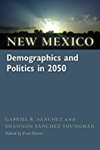 New Mexico Demographics and Politics in 2050