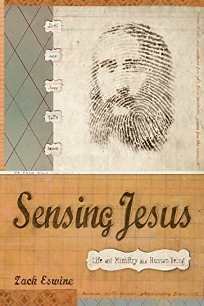 Sensing Jesus: Life and Ministry as a Human Being (English Edition)