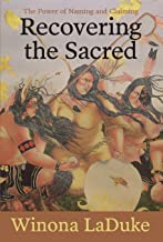 Recovering the Sacred: The Power of Naming and Claiming