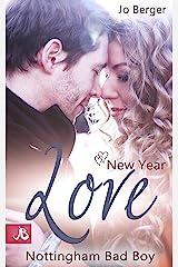 New Year Love: Nottingham Bad Boy Kindle Ausgabe