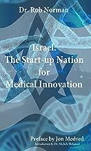 Israel: The Start-up Nation for Medical Innovation