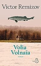 Volia Volnaïa (Roman) (French Edition)