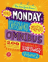 The New York Times More Monday Crossword Puzzles Omnibus Volume 2: 200 Solvable Puzzles from the Pages of The New York Times PDF