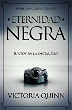 Eternidad negra (Obsidiana nº 4)