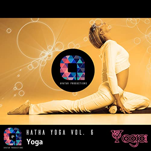 Yoga: Hatha Yoga, Vol.6 (Music for your yoga class and ...