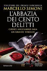 L'abbazia dei cento delitti (Codice Millenarius Saga Vol. 2) Formato Kindle
