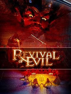Revival Of Evil