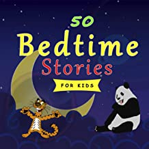 50 Bedtime Stories for Kids: Meditation Short Stories for Kids, Children and Toddlers.For Deep Sleep, Relaxation and Anxie...