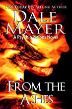 From the Ashes: A Psychic Visions Novel