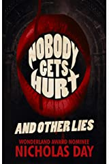 Nobody Gets Hurt and Other Lies Kindle Edition