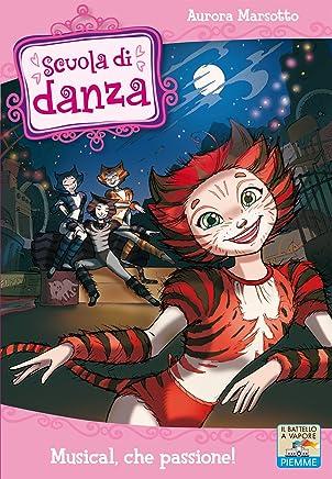 Scuola di Danza - 7. Musical, che passione!