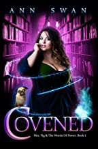 Covened: A Magical Reverse Harem Romance (Mrs Pig and the Words of Power Book 1)