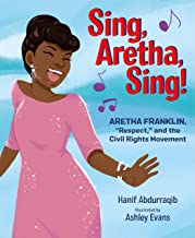 """Sing, Aretha, Sing!: Aretha Franklin,""""Respect,"""" and the Civil Rights Movement"""