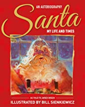 Santa My Life & Times – An Illustrated Autobiography