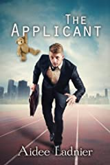 The Applicant (Busted Labs Book 1) Kindle Edition