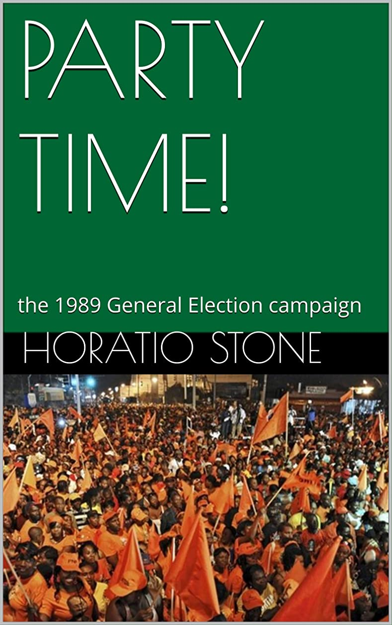 ぴったりストレージ捧げるPARTY TIME!: the 1989 General Election campaign (Life on the Rock Book 2) (English Edition)