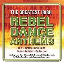 The Greatest Irish Rebel Dance Anthems