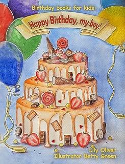 Birthday books for kids: Happy Birthday, my boy! (Birthday books for children Book 1)