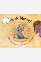 Hush, Mouse! (Dyslexic Inclusive) Hardcover