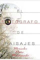 El fotógrafo de paisajes (Spanish Edition) Kindle Edition