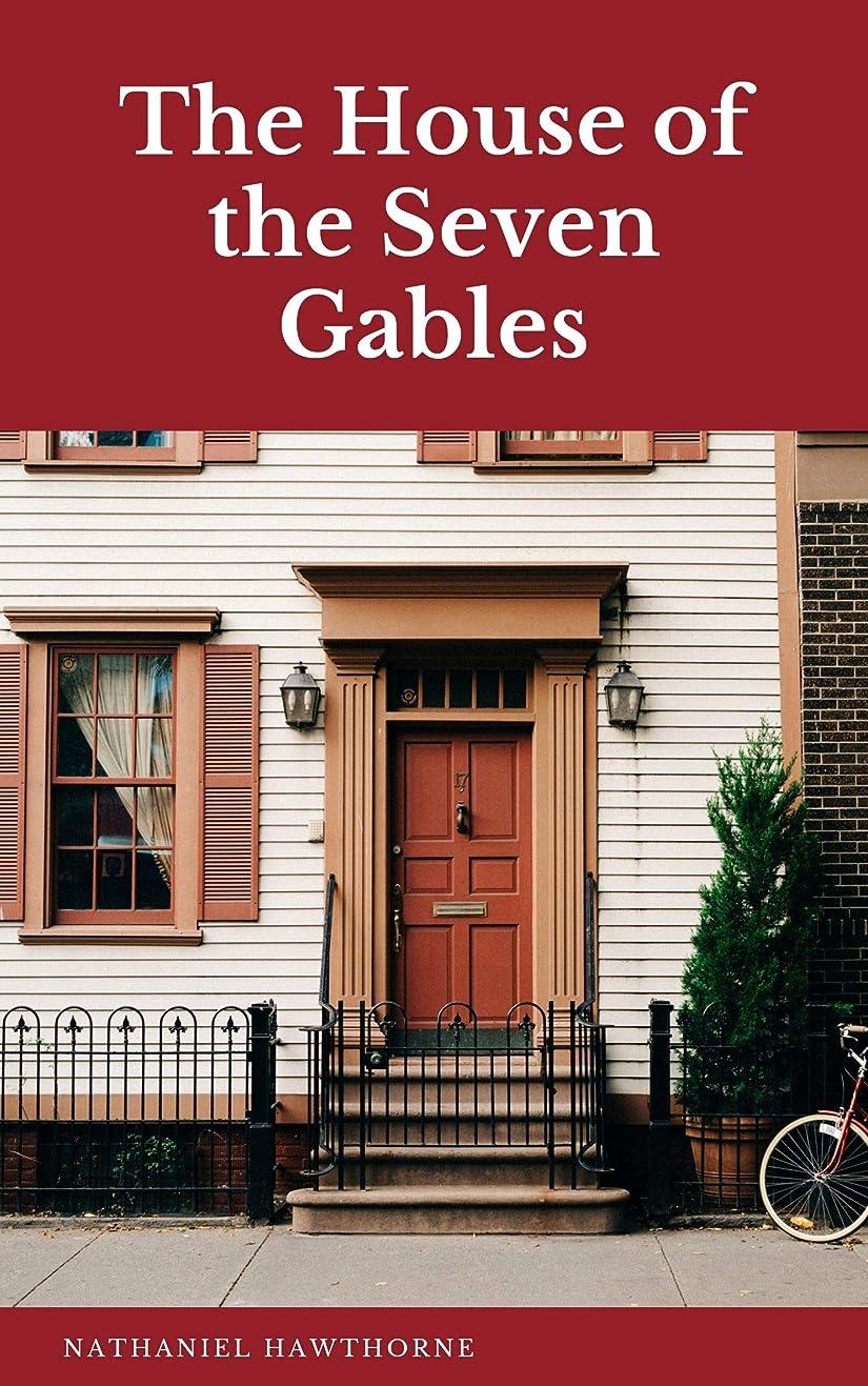 アストロラーベ通行料金素晴らしいThe House of the Seven Gables (English Edition)