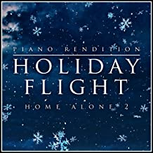 Holiday Flight - Home Alone 2 - Piano Rendition